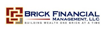 Brick Financial Management - Building Wealth One Brick At A Time®